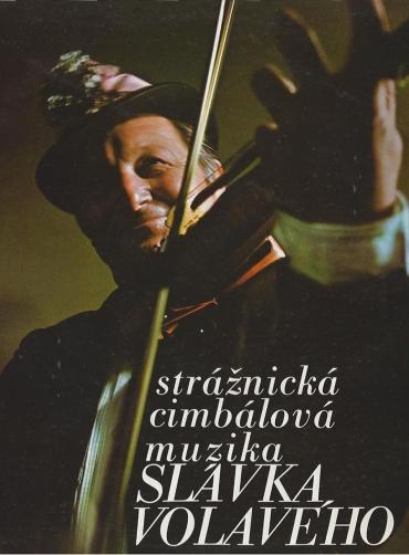 Slavka Volaveho - Straznicka Cimbalova Muzika