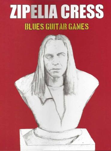Zipelia Cress – Blues Guitar Games